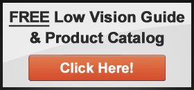 Free Low Vision Guide and Product Catalog