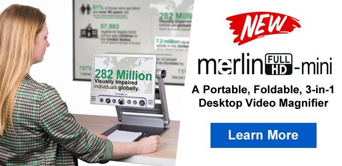 Merlin mini is a portable, foldable, 3-in-1 desktop video magnifier